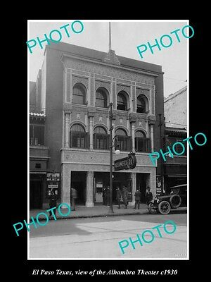 OLD LARGE HISTORIC PHOTO OF EL PASO TEXAS, VIEW OF THE ALHAMBRA THEATRE c1930