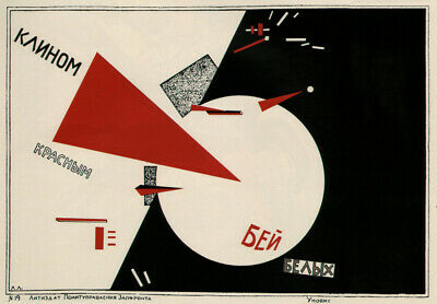 Beat the Whites with the Red Wedge. Communist Suprematism Poster EL LISSITZKY