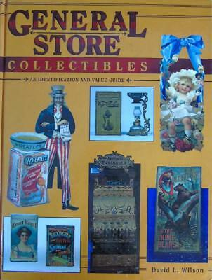 GENERAL STORE COLLECTIBLES IDENTIFICATION & VALUE GUIDE BOOK by DAVID WILSON