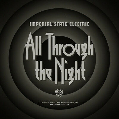 Imperial State Electric : All Through the Night CD (2016) ***NEW***