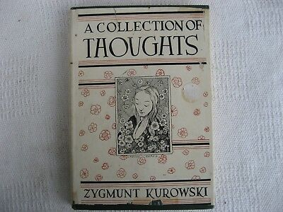Old Book-1953 A Collection Of Thoughts by Zygmunt Kurowski-1st Edition-DJ-VG Con