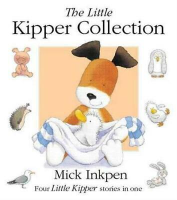 The little Kipper collection by Mick Inkpen (Paperback) FREE Shipping, Save £s