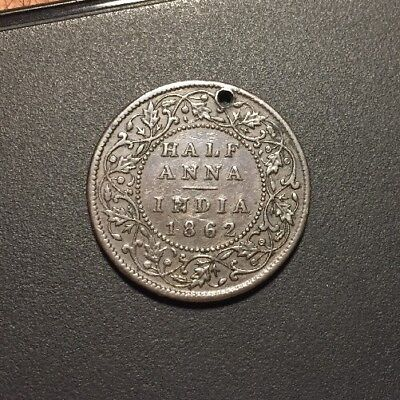 BRITISH INDIA 1862 HALF ANNA - Scarce Coin - Holed - Nice Details