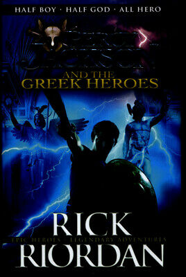 The Percy Jackson series: Percy Jackson and the Greek heroes by Rick Riordan