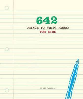 Things To: 642 Things to Write About (Record book)