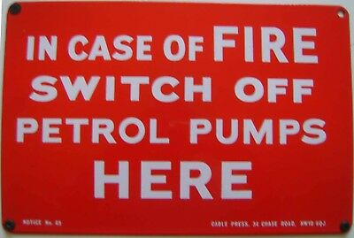 IN CASE OF FIRE SWITCH OFF PETROL PUMPS HERE Original Enamel Garage Sign No. 49