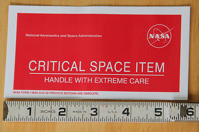 """NASA stickers!  """"Critical Space Item -- Handle with Extreme Care""""  smaller 6""""x3"""""""