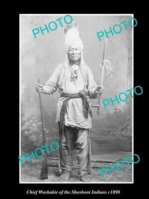 OLD LARGE HISTORIC PHOTO OF SHOSHONI INDIAN CHIEF, CHIEF WASHAKIE c1890