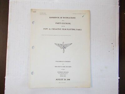 Instructions & Parts Type A-1 Negative Film Plotting Table Army Air Corps