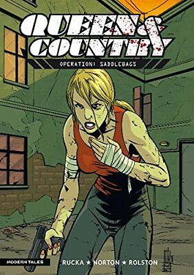 Greg Rucka's QUEEN & COUNTRY 7. OPERATION: SADDLEBAGS