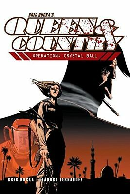 Greg Rucka's QUEEN & COUNTRY 3. OPERATION: CRYSTAL BALL