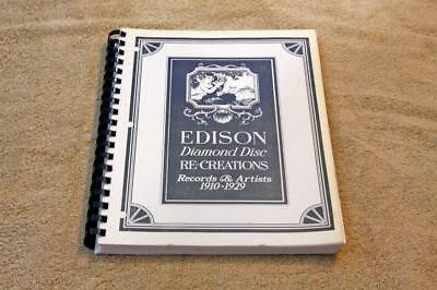 Edison Diamond Disc Re-Creations Records & Artists from 1910-1929 Reference Book