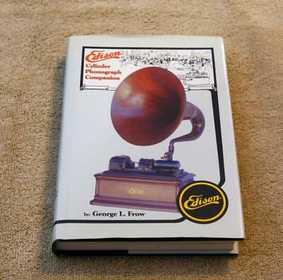 Edison Cylinder Phonograph Companion Reference Book w Dust Jacket - George Frow