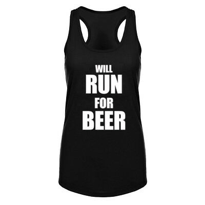 Womens Will Run For Beer Fitness Racerback Workout Tank Tops