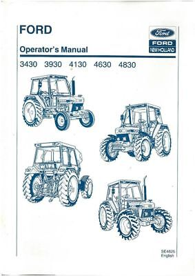 Ford Tractor 3430, 3930,4130,4630 and 4830 Operators Manual