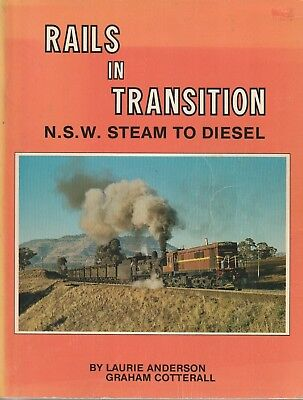 Rails in Transition N.S.W. Steam to Diesel SCARCE BOOK SCARCE Trains BOOK