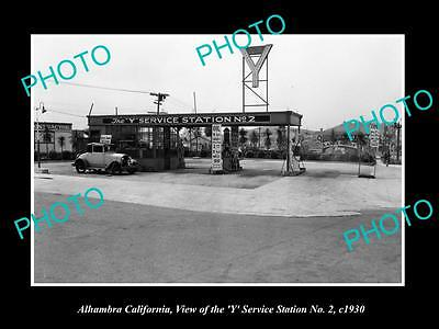 OLD LARGE HISTORIC PHOTO OF ALHAMBRA CALIFORNIA, THE Y SERVICE STATION c1930