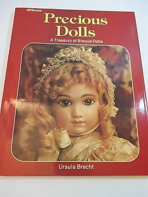Precious Dolls  Ursula Brecht ( A Tresuray of Bisque Dolls)