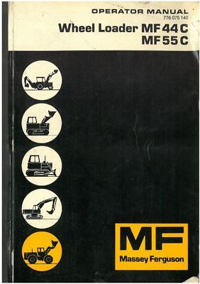 Massey Ferguson Wheel Loader MF44C & MF55C Operators Manual