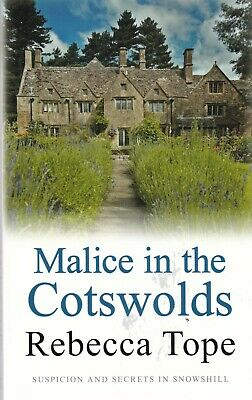 Malice in the Cotswolds by Rebecca Tope (Paperback) Book