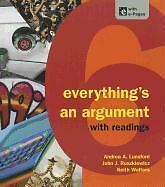 NEW - Everything's an Argument with Readings