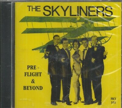 The SKYLINERS - CD - Pre-FLight And Beyond - BRAND NEW