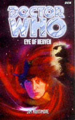 Doctor Who : Eye of Heaven by Jim Mortimore (Paperback, 1998)