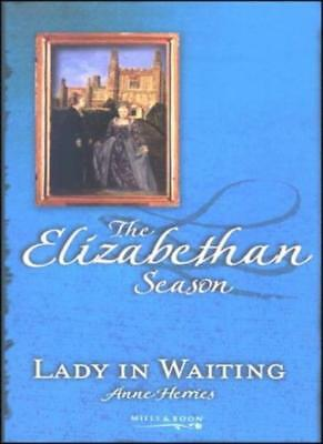 Lady in Waiting (Elizabethan Season: Summer) By Anne Herries