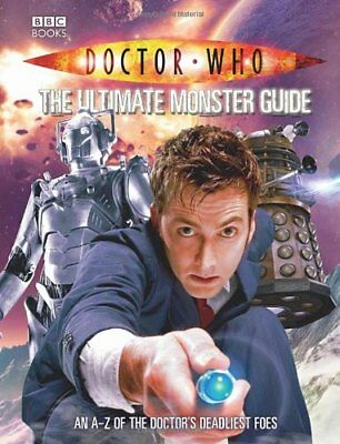 Doctor Who: The Ultimate Monster Guide By Justin Richards