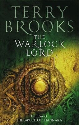 The sword of Shannara: The warlock lord by Terry Brooks (Paperback / softback)