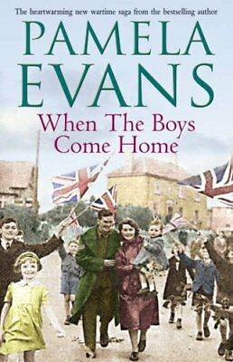 When The Boys Come Home By Pamela Evans. 9780755330560