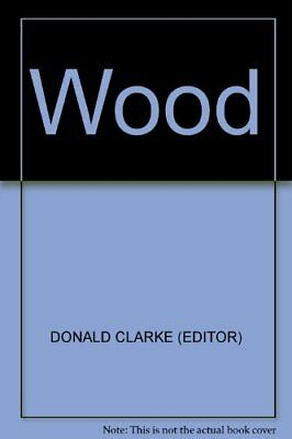 Wood By Donald Clarke
