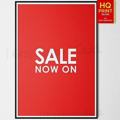 SALE NOW ON RED/WHITE POSTER - WINDOW SIGN BANNER | A4 A3 A2 A1 | Decal