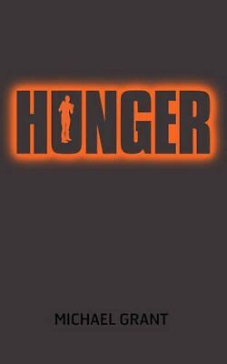 Hunger (Gone) By Michael Grant. 9781405251525