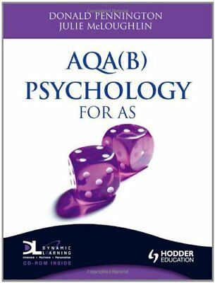 AQA(B) Psychology for  AS (A Level Psychology) By Donald Pennington, Julie McLo