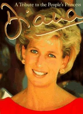 Diana: A Tribute to the People's Princess By Peter Donnelly