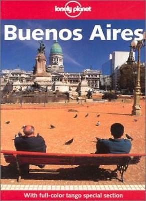 Buenos Aires (Lonely Planet City Guides) By Wayne Bernhardson, Sandra Bao,etc.