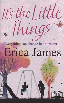 It's The Little Things By Erica James - New Paperback Book (A Format)