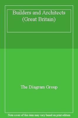 Builders and Architects (Great Britain) By The Diagram Group