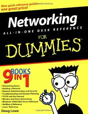 Networking All-in-One Desk Reference For Dummies By Doug Lowe. 9780764542602