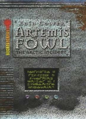 Artemis Fowl: The Arctic Incident By Eoin Colfer. 9780670899630
