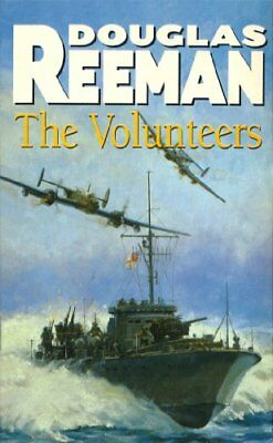 The Volunteers By  Douglas Reeman. 9780099459507