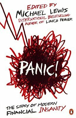 Panic!: The Story of Modern Financial Insanity By Michael Lewis