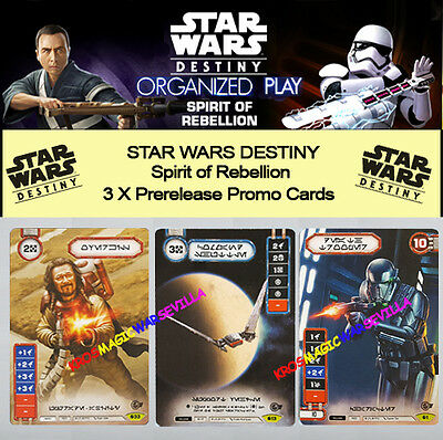 STAR WARS DESTINY - SPIRIT OF REBELLION - 3 X Prerelease Kit Promo Cards V1