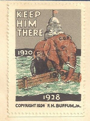 1924 Campaign Calvin COOLIDGE Campaign Stamp & Envelope KEEP HIM THERE