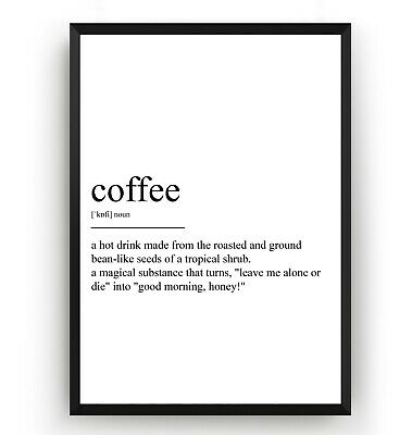 Coffee Definition Poster - Kitchen Print Wall Art Decor Room Gift - Unframed