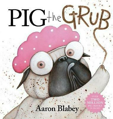 Pig the Grub by Aaron Blabey Hardcover Book Free Shipping!