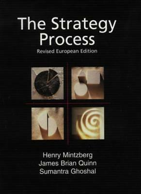The Strategy Process, 2nd Ed. By Henry Mintzberg, James Quinn, Prof Sumantra Gh