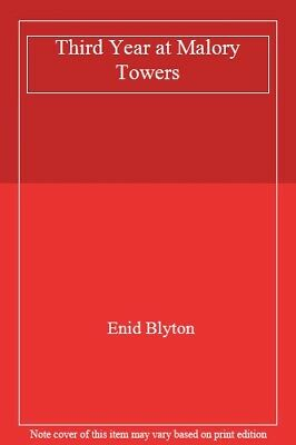 Third Year at Malory Towers By Enid Blyton. 9780416165128