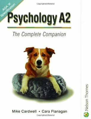 Psychology A2 - The Complete Companion for AQA: The Complete Companion Guide fo